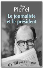 Vente Livre Numérique : Le journaliste et le Président  - Edwy PLENEL