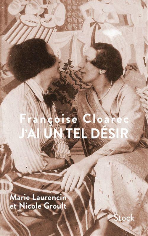 J'ai un tel désir  - Françoise Cloarec