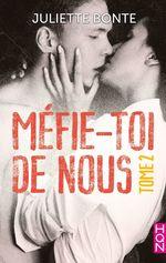 Vente Livre Numérique : Méfie-toi de nous - Tome 2  - Juliette Bonte