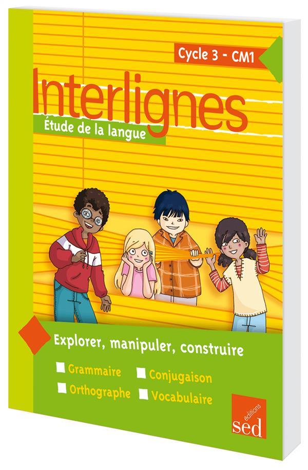 INTERLIGNES ; étude de la langue ; CM1 ; livre de l'élève