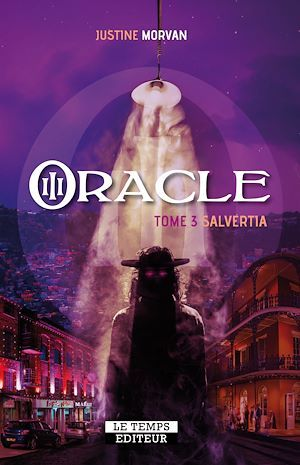 Oracle : Salvertia - Tome 3