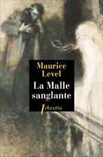 La Malle sanglante  - Maurice Level