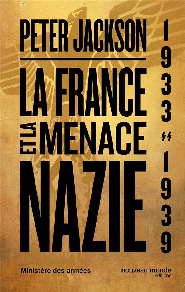 La France et la menace nazie ; 1933-1939