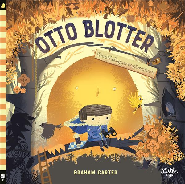 Otto Blotter, ornithologue-explorateur