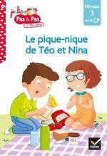 Vente Livre Numérique : Téo et Nina Fin de CP niveau 3 - Le pique-nique de Téo et Nina  - Marie-Hélène Van Tilbeurgh - Isabelle Chavigny
