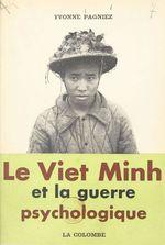 Le Viet Minh et la guerre psychologique