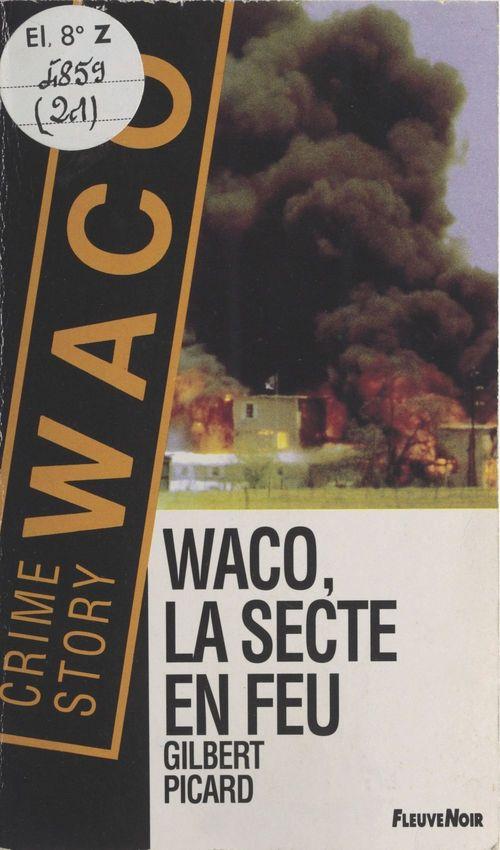 Waco, la secte en feu