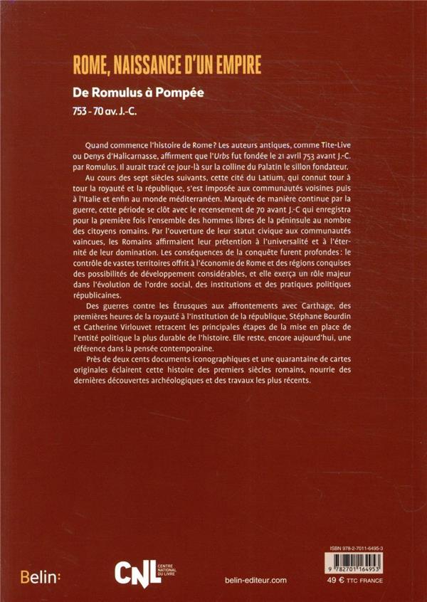 Rome, naissance d'un empire ; de Romulus à Pompée, 753-70 av. J.-C.