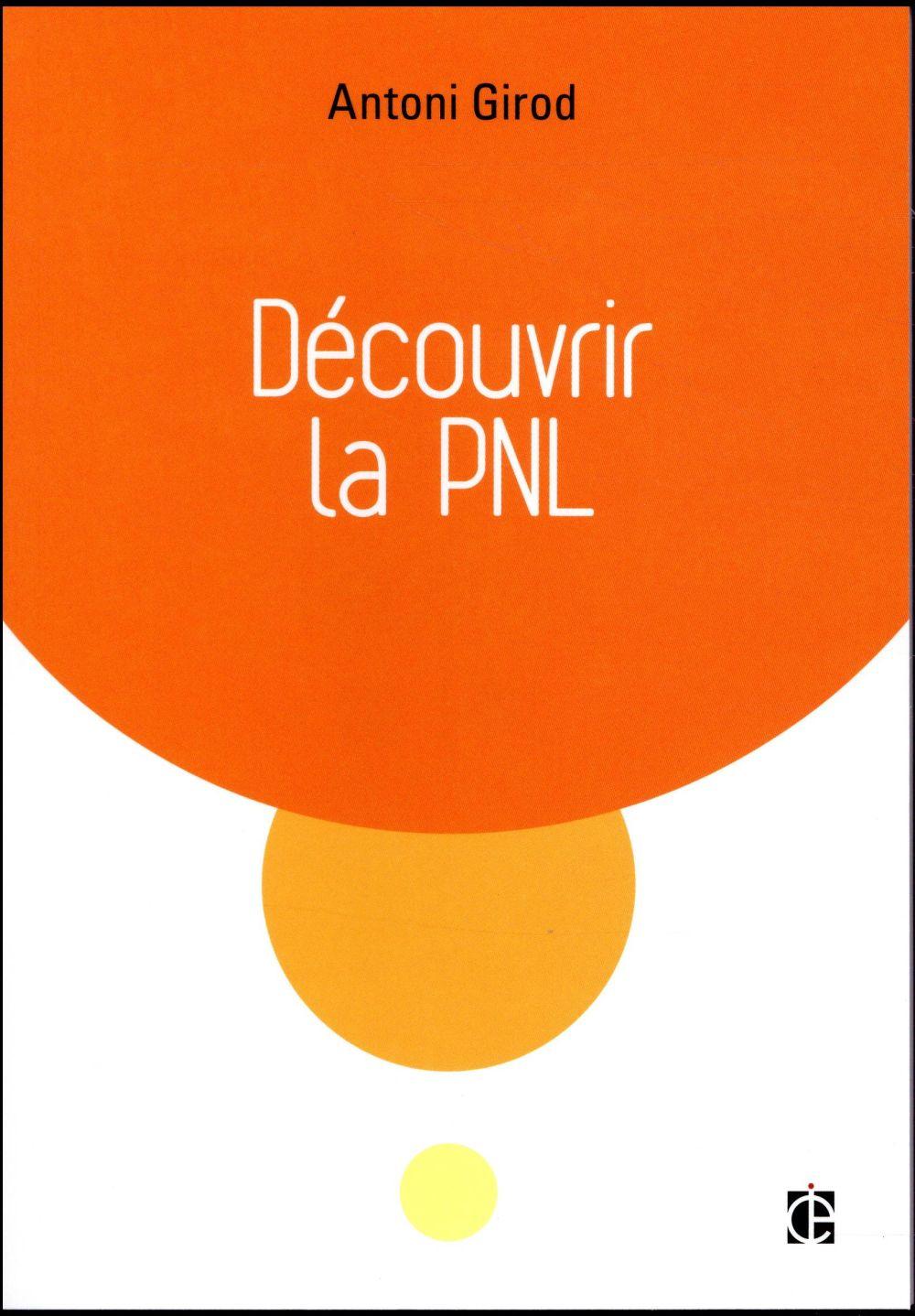 Découvrir ; la PNL