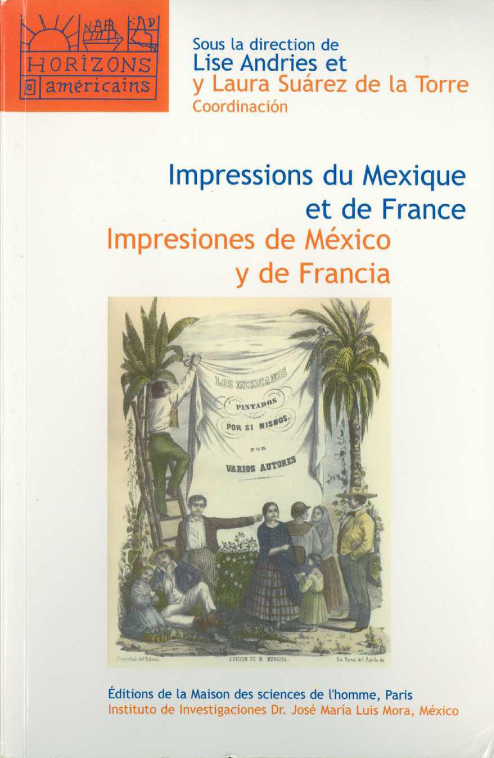 Impressions du Mexique et de France ; impresiones de Mexico y de Francia