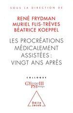 Vente EBooks : Les Procréations médicalement assistées : vingt ans après  - René FRYDMAN - Muriel Flis-Trèves - Béatrice Koeppel