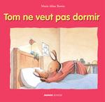 Vente Livre Numérique : Tom ne veut pas dormir  - Marie-Aline Bawin - Elisabeth De Lambilly