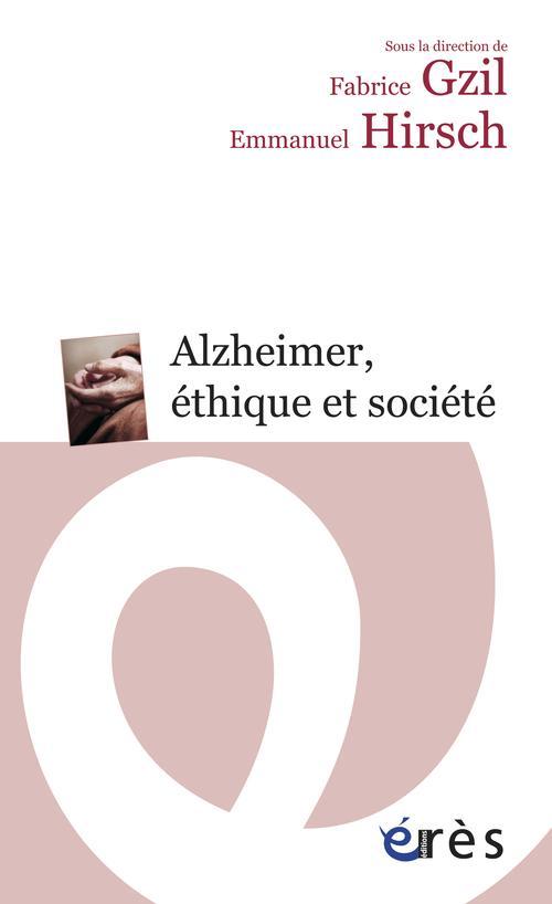 Alzheimer, ethique et société