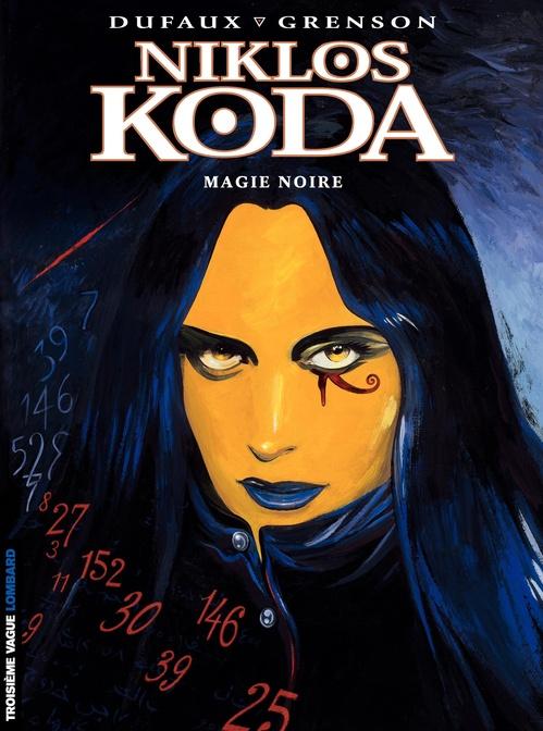 Niklos Koda T.6 ; magie noire