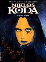 Vente Livre Numérique : Niklos Koda tome 6 - Magie noire  - Jean Dufaux