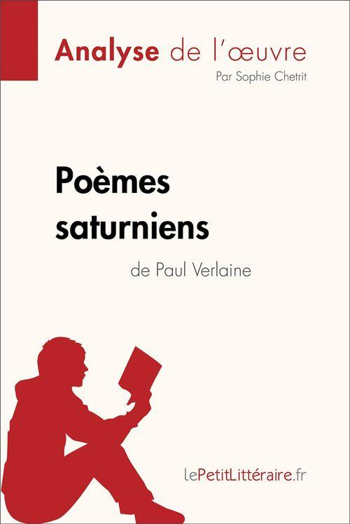 Poèmes saturniens de Paul Verlaine (Analyse de l'oeuvre)