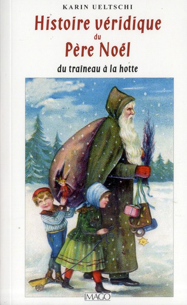 Histoire véridique du Père Noël