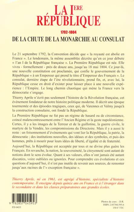 La ire republique - 1792-1804, de la chute de la monarchie au consulat