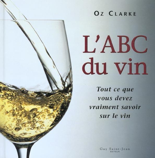 L'abc du vin ; edition 2001