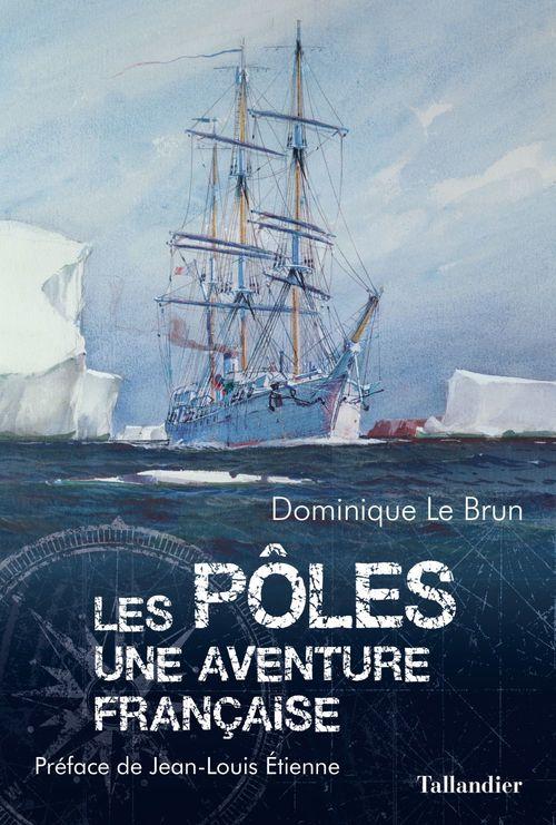 Les pôles : une aventure française