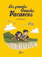 Vente EBooks : Les grandes grandes vacances, Tome 04  - GWENAELLE BOULET - Pascale Hédelin