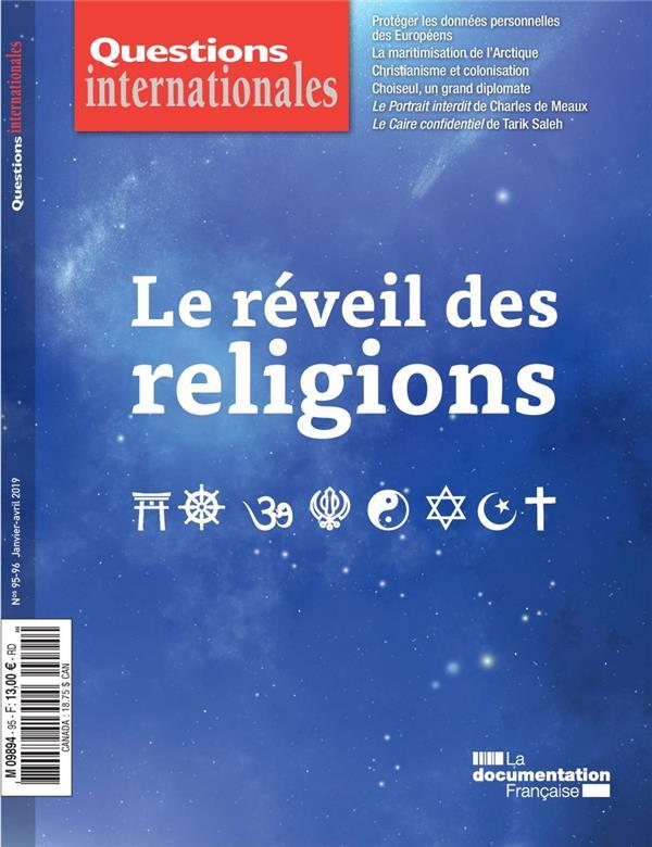 Revue questions internationales n.95-96 ; le reveil des religions