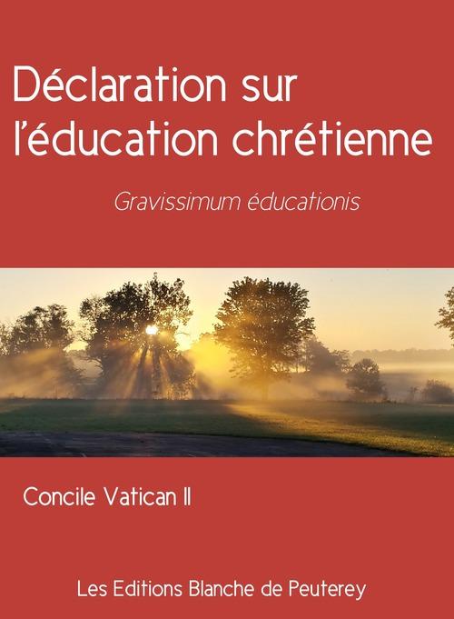 Déclaration sur l'éducation chrétienne
