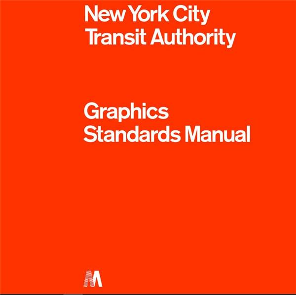 New York City transit authority ; graphics standards manual