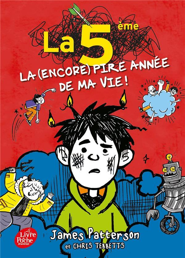 LA 5E, LA (ENCORE) PIRE ANNEE DE MA VIE PATTERSON+TEBBETTS