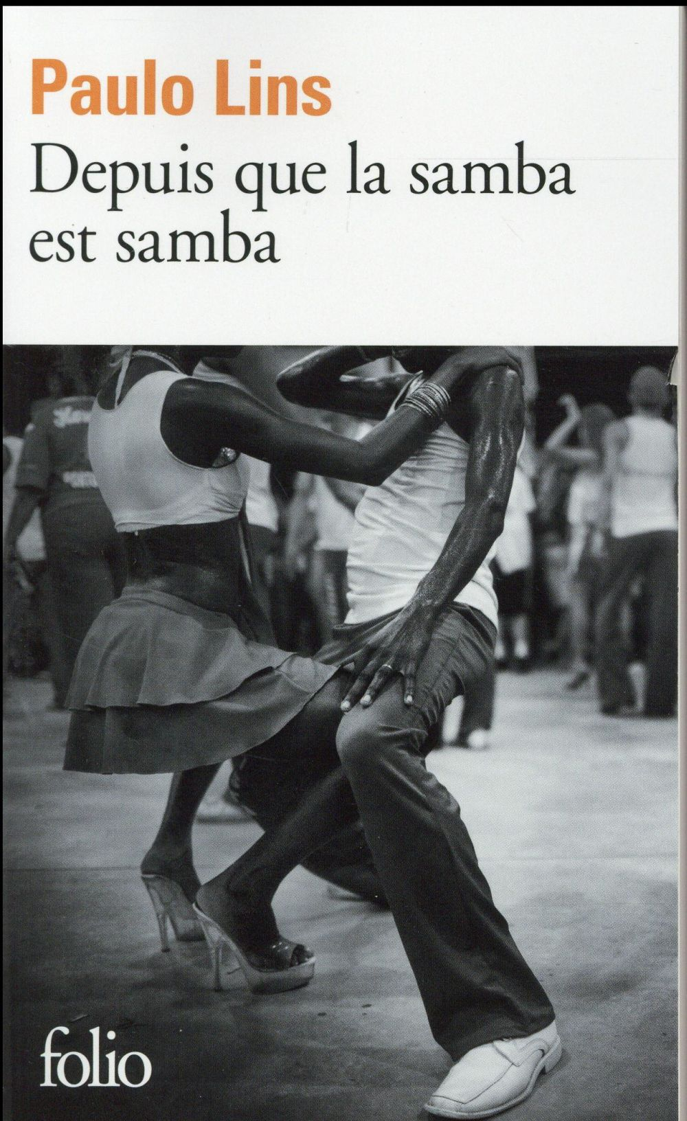 DEPUIS QUE LA SAMBA EST SAMBA Lins Paulo
