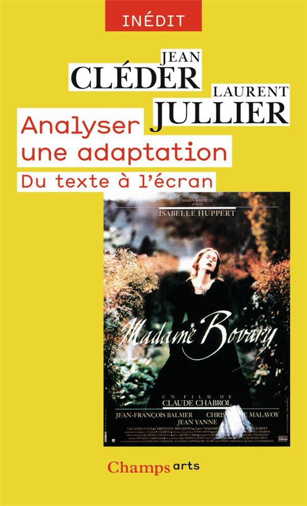 ANALYSER UNE ADAPTATION  -  DU TEXTE A L'ECRAN