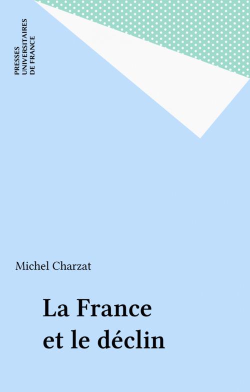 La France et le déclin