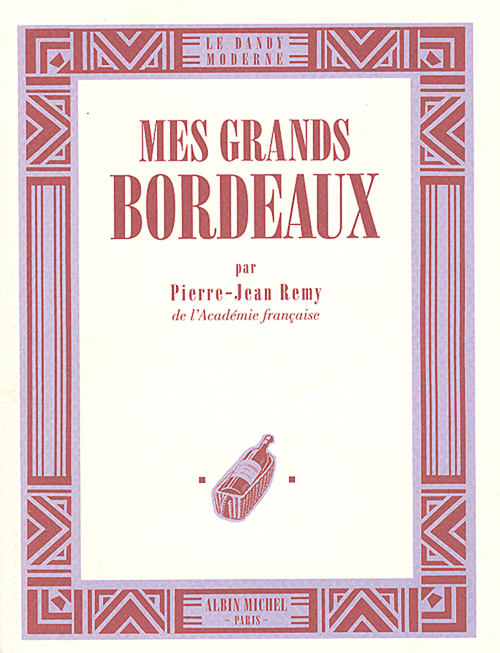Mes grands bordeaux