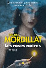 Vente Livre Numérique : Les Roses noires  - Gérard Mordillat