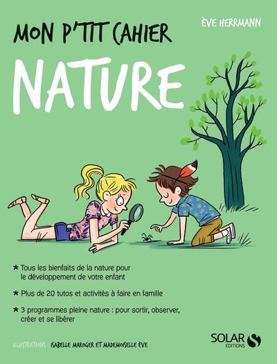 MON P'TIT CAHIER ; nature