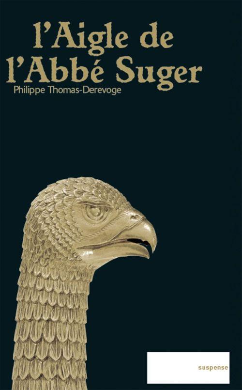 L'aigle de l'abbé Suger