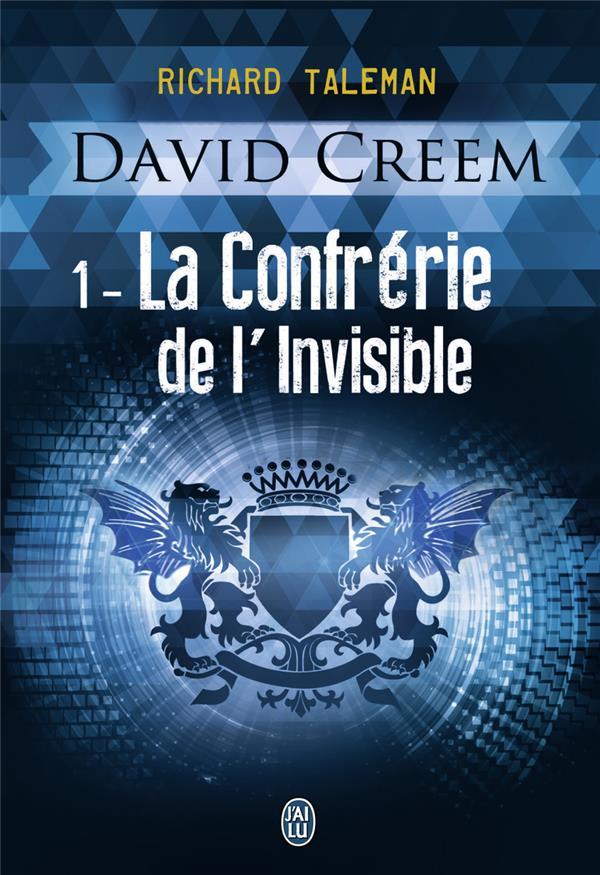 David Creem t.1 ; la confrérie de l'invisible