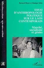 Vente Livre Numérique : Essai d'anthropologie politique sur le Laos contemporain  - Bernard Hours - Monique Selim
