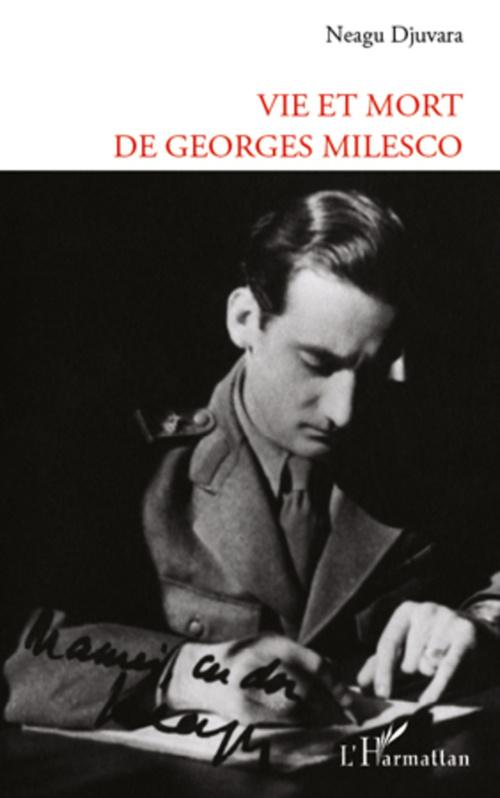 VIE ET MORT DE GEORGES MILESCO