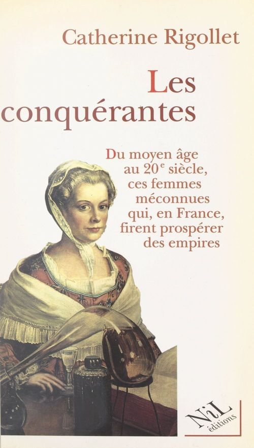 Les conquérantes  - Catherine Rigollet