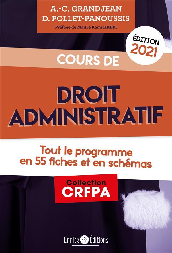 cours de droit administratif ; tout le programme en 55 fiches et en schémas