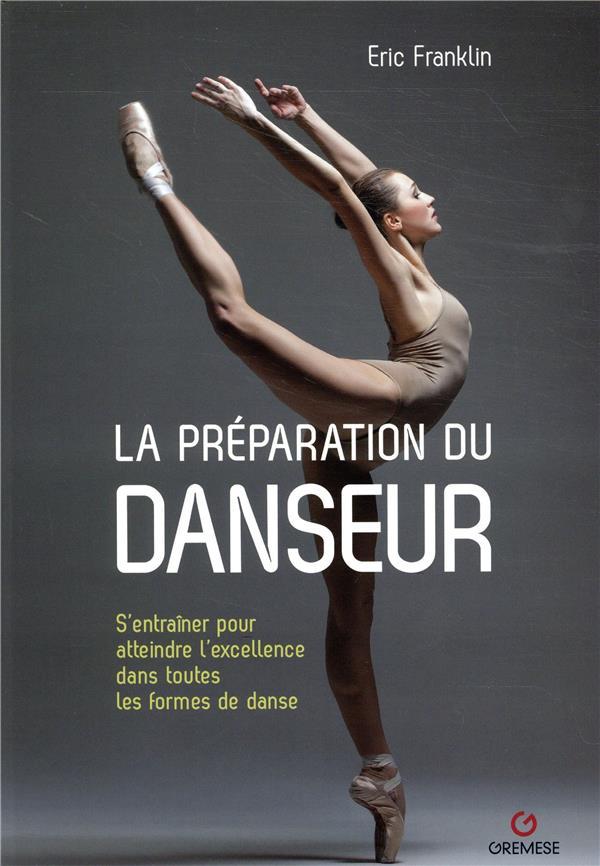 La préparation du danseur (3e édition)