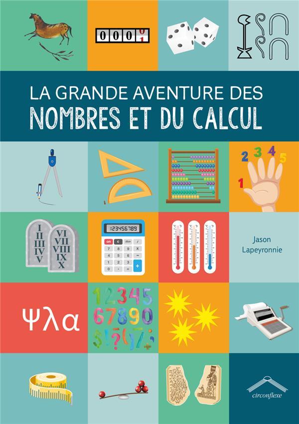 La grande aventure des nombres et du calcul