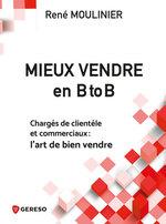 Vente Livre Numérique : Mieux vendre en B to B  - René Moulinier