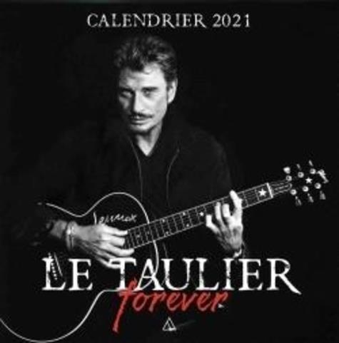 le taulier forever (édition 2021)