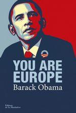 Vente Livre Numérique : You are Europe. Discours prononcé à Hanovre le 25  - Barack Obama