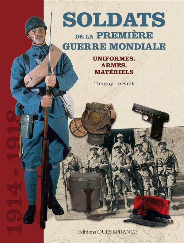 Soldats De La Premiere Guerre Mondiale
