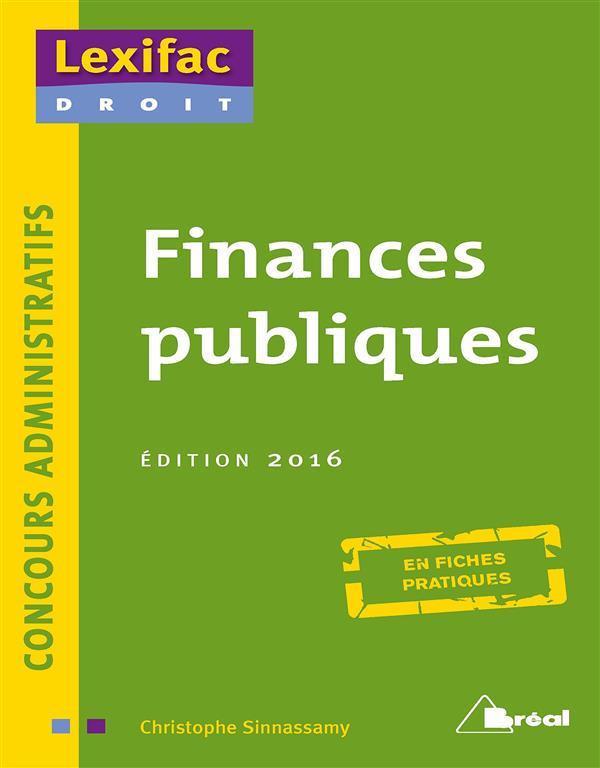 Finances Publiques ; Concours Administratifs ; En Fiches Pratiques (Edition 2016)