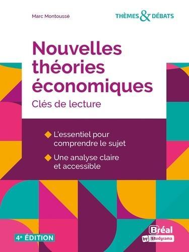 Nouvelles théories économiques : clés de lecture (4e édition)