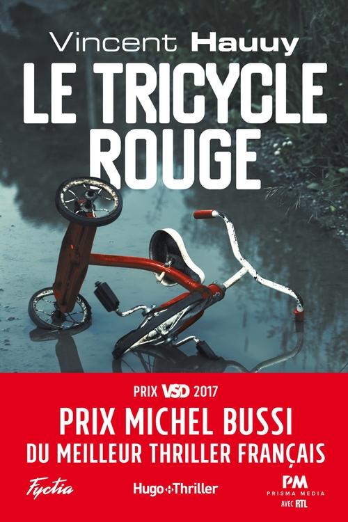 Le tricycle rouge - Prix Michel Bussi du meilleur thriller français